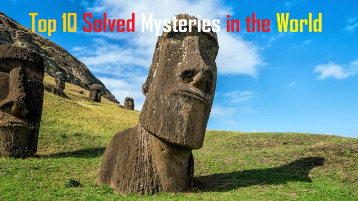 Top 10 Solved Mysteries in the World